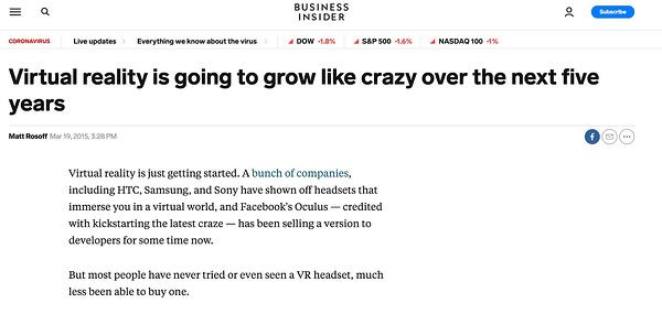 Business Insider predicts virtual reality will grow like crazy.