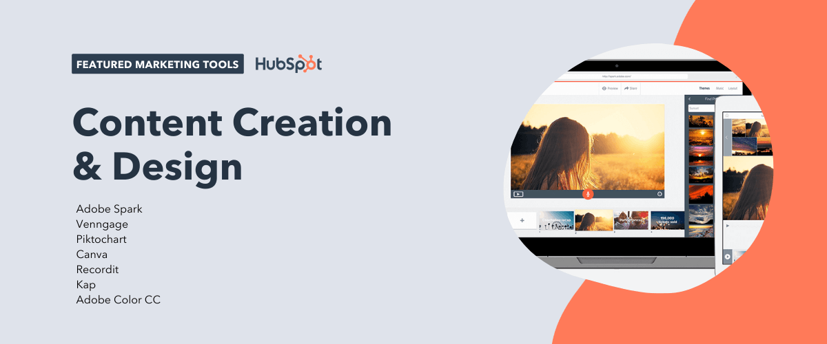 content creation and design tools, including adobe spark, venngage, piktochart, canva, recordit, kap, and adobe color cc