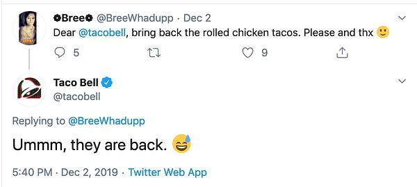 Taco Bell tweets a customer in a funny, sarcastic tone.