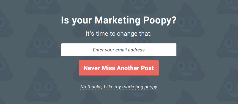 """Funny pop-up that says """"Is your marketing poopy? It's time to change that."""""""