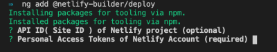 Screenshot showing the prompts from adding the netlify builder