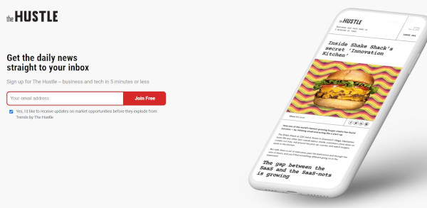 "the hustle squeeze page that reads ""get the daily news straight to your inbox"""
