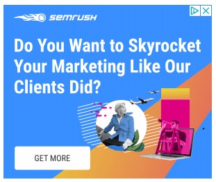 "semrush google display ad example that reads ""do you want to skyrocket your marketing like our clients did?"""